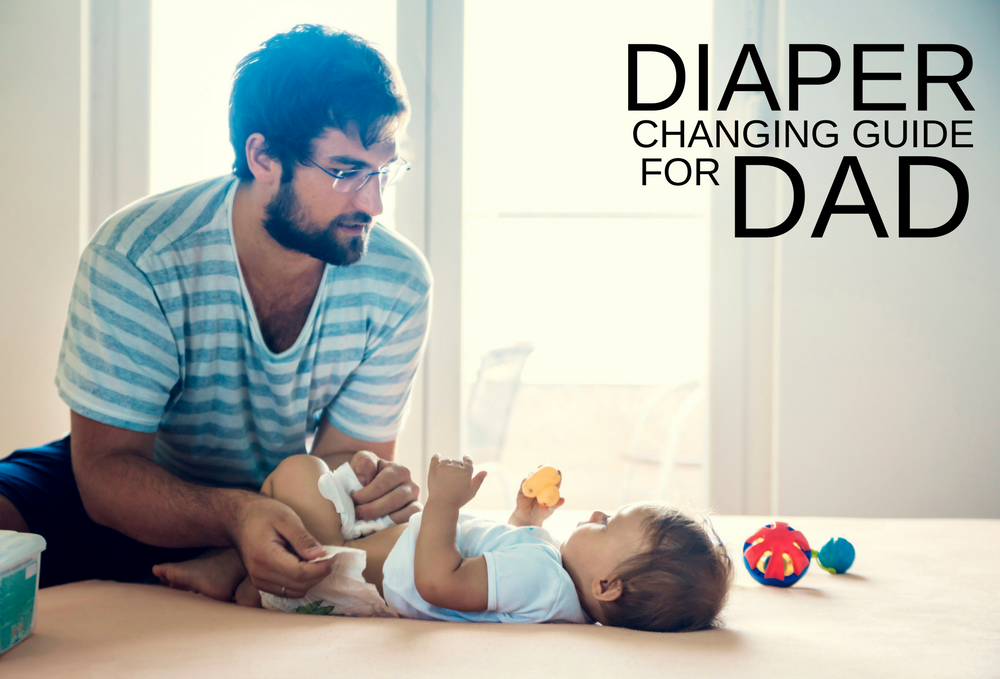 Diapers Changing Guide For Dads