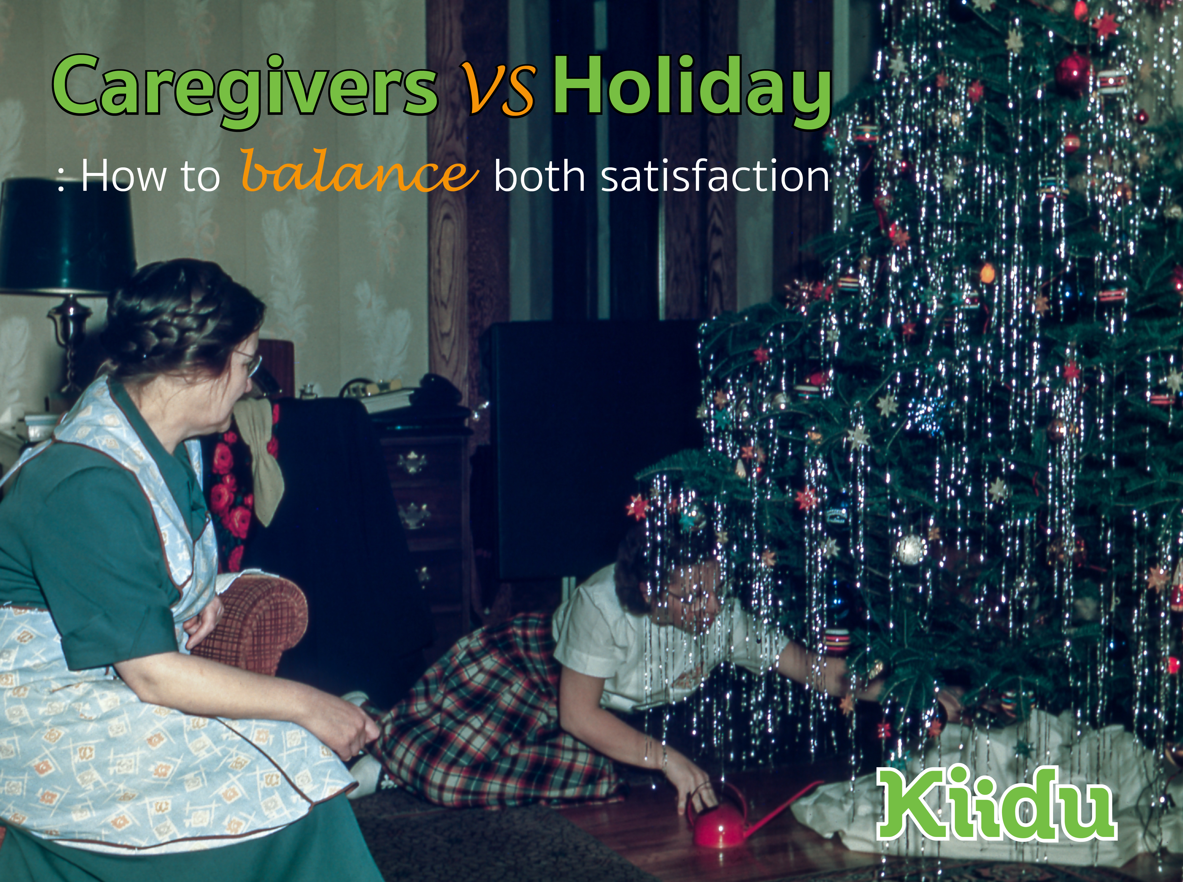 Caregivers Vs Holiday : How to balance both satisfaction